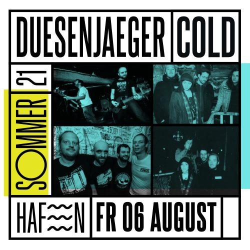 Duesenjaeger + Cold