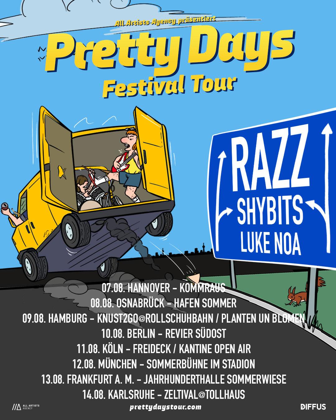 Pretty Days Festival Tour   Mit RAZZ, SHYBITS, LUKE NOA